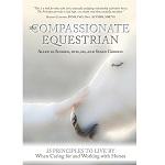 The Compassionate Equestrian: