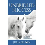 Unbridled Success: